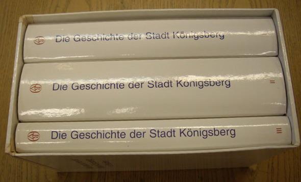GAUSE, FRITZ. - Die Geschichte der Stadt Königsberg in Preußen. 3 Bände im Schuber. ISBN-13: 978-3412088965