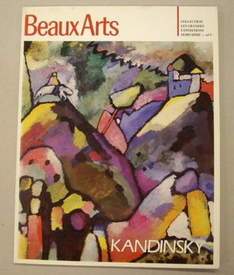 KANDINSKY, VASSILY. - VASSILY KANDINSKY. COLLECTIONS LES GRANDES EXPOSITIONS MUSEE NATIONAL D'ART MODERNE CENTRE GEORGES POMPIDOU 2 NOVEMBRE 1984 - 28 FEVRIER 1985.