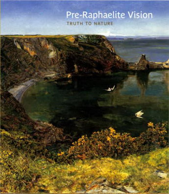 STALEY ALLEN; NEWALL CHRISTOPHER . - Pre-Raphaelite Vision : Truth to Nature. isbn 9781854374998