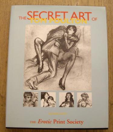 POULTON, TOM - , ALEXANDER JAMES MACLEAN. - THE SECRET ART OF TOM POULTON. (SIGNED). isbn  9781898998068