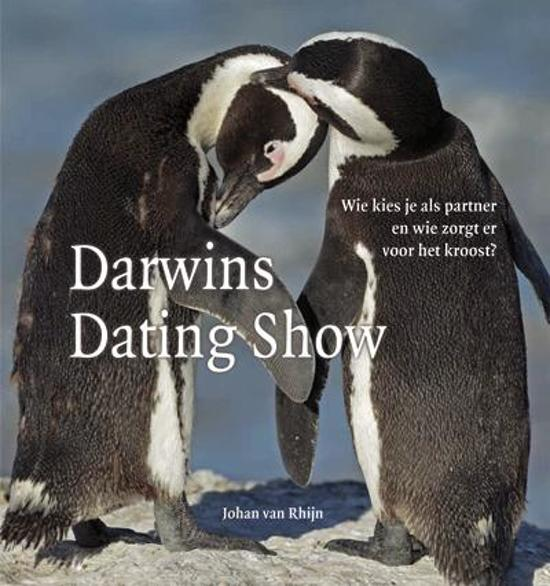RHIJN, JOHAN VAN. - Darwins dating show. Wie kies je als partner en wie zorgt er voor het kroost? isbn 9789085713494