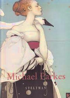 PARKES, MICHAEL. & RUSSELL TAYLOR, JOHN. - Michael Parkes. Stone Lithographs - Bronze sculptures 1982 - 1996.