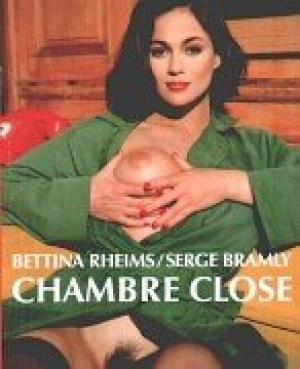 RHEIMS, BETTINA - SERGE BRAMLY. - Chambre Close. Eine Fiktion.
