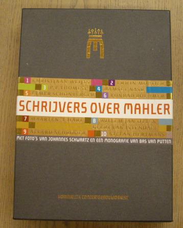 MAHLER - BAS VAN DER PUTTEN [RED.] E.A. - Schrijvers over Mahler