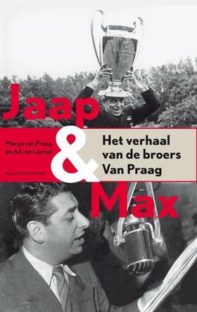 PRAAG, MARGA VAN. - Jaap en Max. Het verhaal van de broers Van Praag.