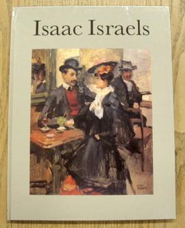 ISRAELS, ISAAC. - Isaac Israels 1865-1934.