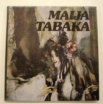 TABAKA, MAIJA. - Maija Tabaka.