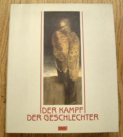ESCHENBURG, BARBARA. - Der Kampf der Geschlechter. Der neue Mythos in der Kunst 1850 - 1930.