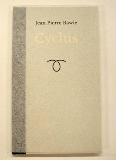 RAWIE, JEAN PIERRE. - Cyclus. [ BIBLIOFIELE UITGAVE ]