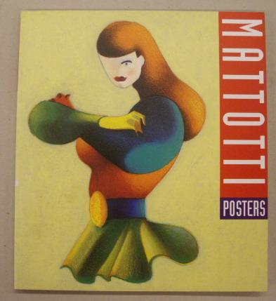 MATTOTTI. - Mattotti Posters. [English edition]