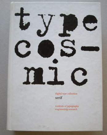 INSTITUTE OF TYPOGRAPHY ENGINEERING RESEARCH. - Type cosmic. Digital type collection. Serif.