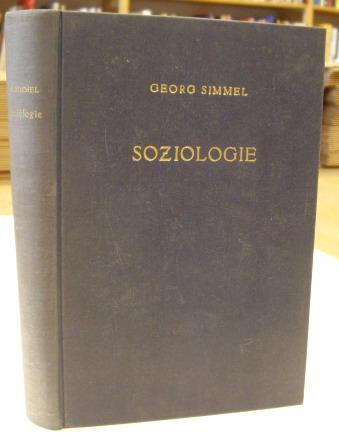 SIMMEL, GEORG. - Soziologie. Untersuchungen über die Formen der Vergesellschaftung. Vierte Auflage.