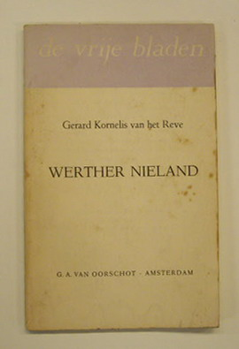 REVE, GERARD. - Werther Nieland.