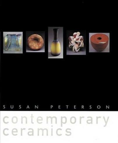 PETERSON, SUSAN. - Contemporary Ceramics.