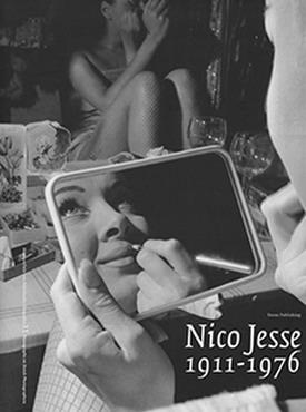 JESSE, NICO. SANDRA FELTEN, FLIP BOOL EN W.F. HERMANS. - Nico Jesse (1911-1976). Bon vivant achter de camera. Serie Monografieën van Nederlandse fotografen 11 / Monographs on Dutch photographers 11.
