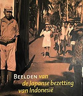 RABEN, REMCO (RED.). - Beelden van de Japanse Bezetting van Indonesië. Persoonlijke getuigenissen en publieke beeldvorming in Indonesië, Japan en Nederland.