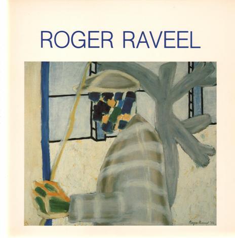 RAVEEL, ROGER - JOORIS, ROLAND A.O. - Roger Raveel.
