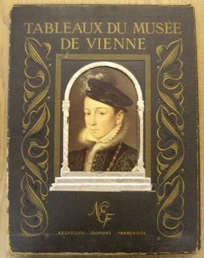 RÉAU, LOUIS. - Tableaux du Musée de Vienne.