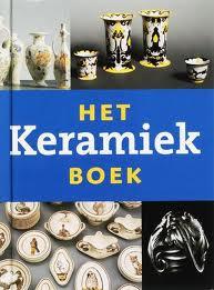 ELIËNS, TITUS M. - Het keramiek boek. Nederlands vernieuwingsaardewerk 1876 - 1940.