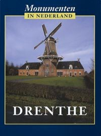 STENVERT, RONALD., BROEKHOVEN, SABINE., GINKEL - MEESTER, SASKIA VAN. & KOLMAN, CHRIS. - Monumenten in Nederland. Drenthe.