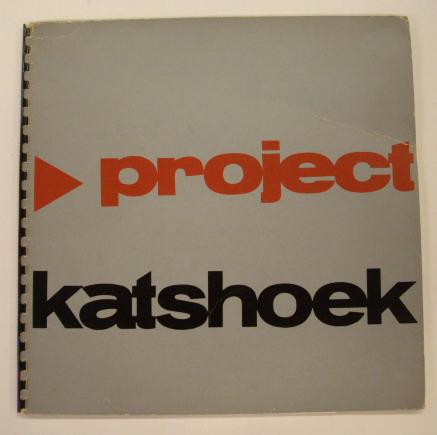 DIBBETS, VAN ELK, DEKKERS, STRUYCKEN, BOEZEM. - Project Katshoek