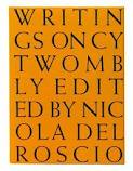 TWOMBLY, CY - ROSCIO, NICOLA DEL (ED.). - Writings on Cy Twomb