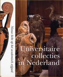 MONQUIL-BROERSEN, TINY [SAMENSTELLING]. - Universitaire collecties in Nederland. Nieuw licht op het academisch erfgoed.
