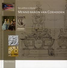 REINSTRA, ALBERT. - Menno Baron Van Coehoorn. Een Veldheer In Wijckel.