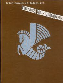 ACKERMANN FRANZ; THOMAS RACHAEL [ED.]. - Franz Ackermann. Irish Museum of Modern Art. 20 July - 23 October 2005.