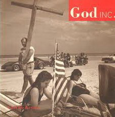 KEYZER, CARL DE. - God Inc. God Incorpo