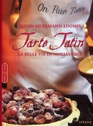HERRMANN LOOMIS, HERRMANN. - Tarte Tatin. La belle vie in Normandië.
