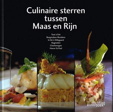 WYNANTS, HENRI. - Culinaire sterren tussen Maas en Rijn. isbn 9789058561817